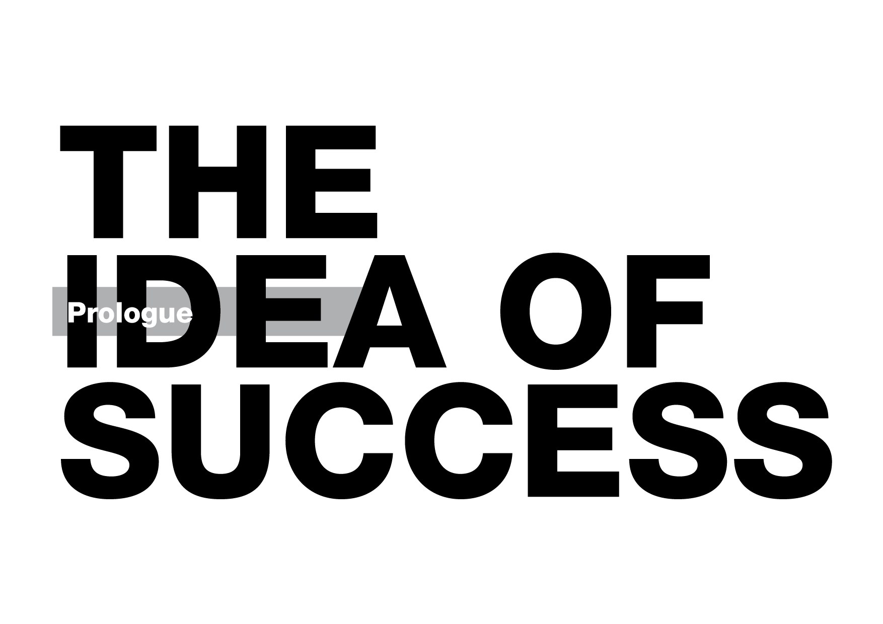 The Idea of Success